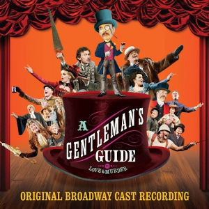 A Gentleman's Guide to Love and Murder Original Broadway Cast CD